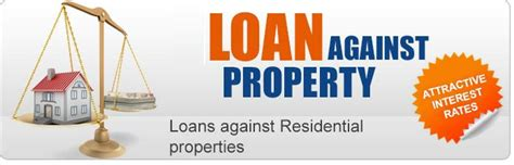 How To Use Loan Against Property To One S Advantage Loan