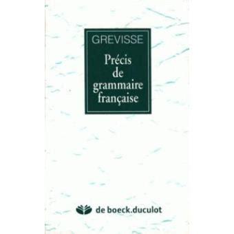 0004335619 precis de grammaire francaise pr 233 cis de grammaire fran 231 aise maurice grevisse achat