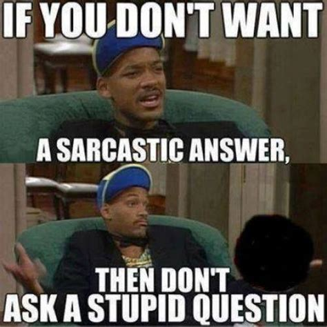 Ask A Stupid Question Ask A 2 by Sarcastic Quotes Sarcastic Sayings Sarcastic Picture