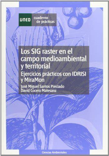 libro los bosques ibericos practicos leer libro los sig raster en el co medioambiental y territorial ejercicios pr 225 cticos con