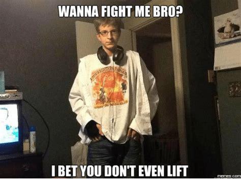 Wanna Bet Meme - 25 best memes about wanna fight meme wanna fight memes