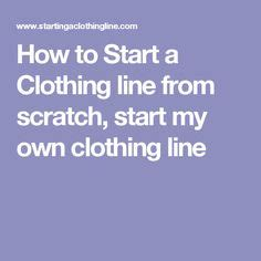 how to start a clothing line clothing dress design