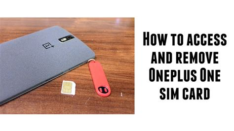 how to make a sim card into a micro sim how to access and remove oneplus one sim card