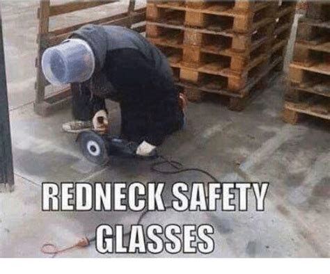 Safety Glasses Meme - 25 best memes about safety glasses safety glasses memes
