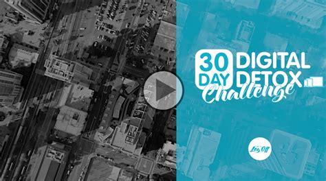 30 Day Digital Detox by Day 17 30 Day Digital Detox Challenge Digital Detox