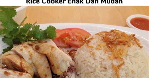 resep masakan enak resep nasi hainan  hainam rice