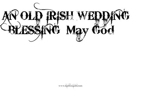irish blessing tattoo designs an wedding blessing may god design