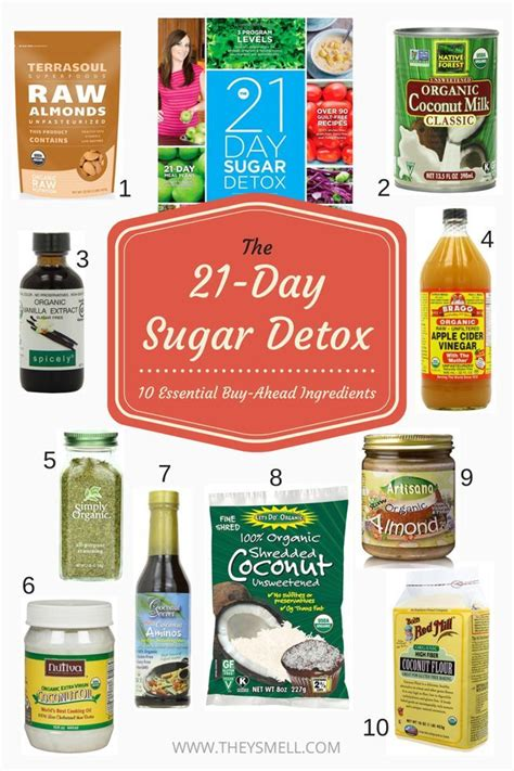 Eats Sugar Detox by The 21 Day Sugar Detox 10 Essential Buy Ahead Ingredients