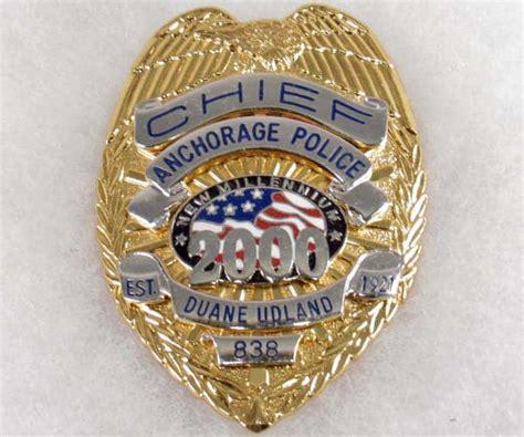 Arrest Records Anchorage Ak Anchorage Alaska Chief New Millennium 2000 Badge