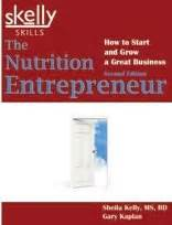 nourish grow your nutrition business from the ground up books the nutrition entrepreneur how to start and grow a great