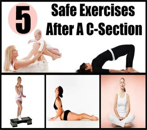 after pregnancy c section 5 safe exercises after a c section postpartum pinterest