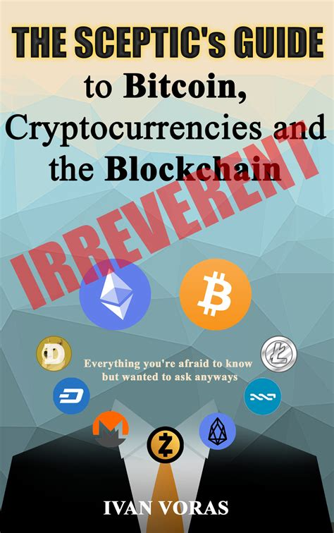 the sceptic s guide to bitcoin cryptocurrencies and the