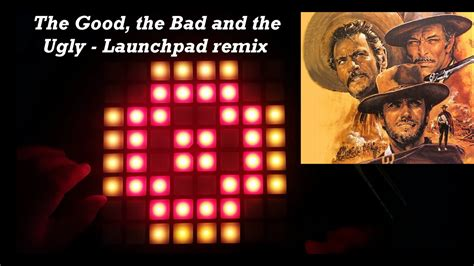 theme song good bad ugly the good the bad and the ugly main theme launchpad
