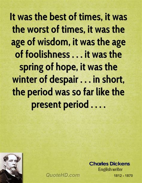 the best of times the worst of times a history of now books charles dickens quotes quotesgram