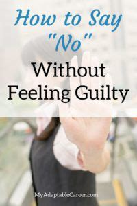 how to say no without feeling guilty horrible selfish or bad how to make s transitions volume 1 books 17 best images about information on hiding