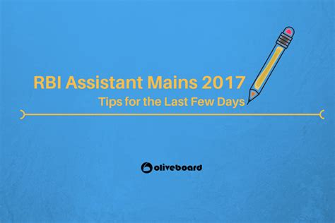 rbi assistant mains 2017 tips for last 7 days tips oliveboard