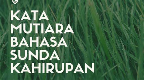 lebih kata mutiara bahasa sunda kahirupan gambar
