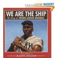 we are the story of the negro league baseball the ship coretta scott king book award recipients on pinterest