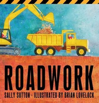 roadwork a novel books roadwork by sally sutton reviews discussion bookclubs