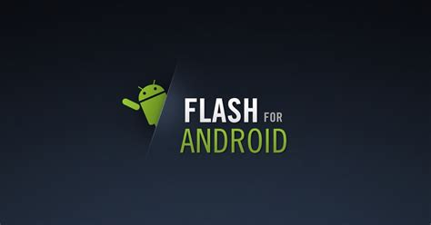adobe flash player for android phones app working adobe flash player for armv6 arm 11 android mobile phones android cus