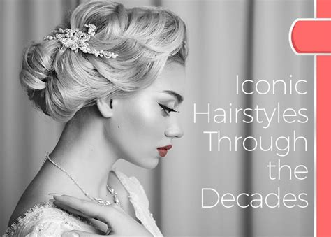 hairstyles through the decades iconic hairstyles through the decades atlanta hair salon