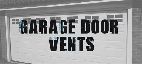 Garage Door Vents by