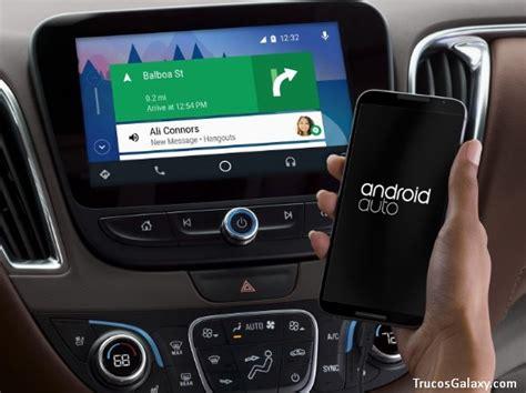 android usa como usar android auto trucos galaxy