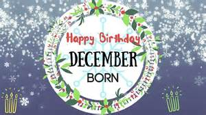 December Birthday Quotes Happy Birthday Images With Quotes Good Morning For