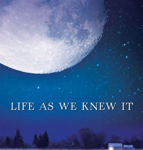 themes of the book life as we knew it jenni merritt book review life as we knew it