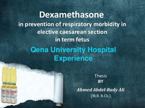 dexamethasone in prevention of respiratory morbidity in