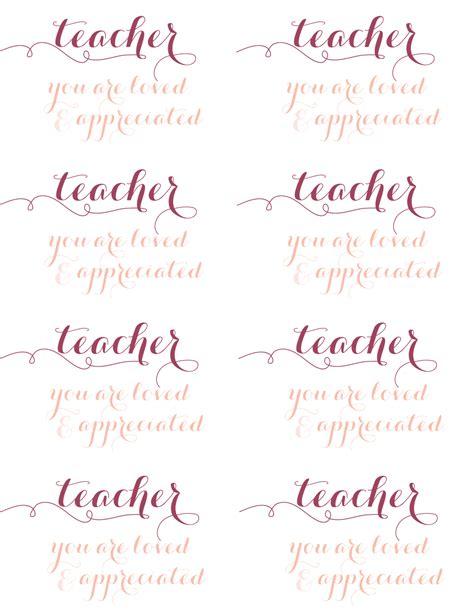printable tags for teacher appreciation teacher appreciation printable ashlee proffitt