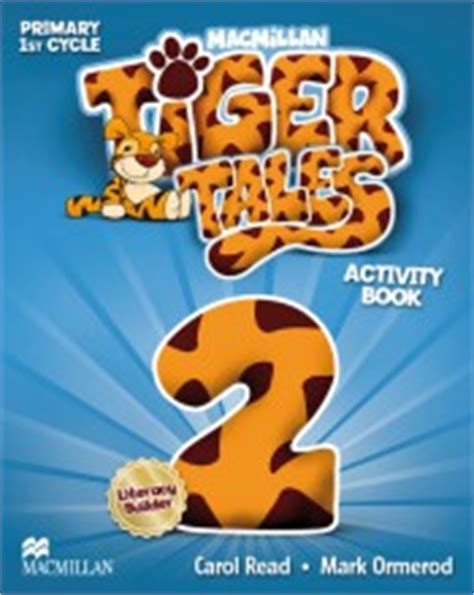 tiger tales 2 primary tiger tales 2 primary 1st cycle activity book macmillan iberia s a agapea libros urgentes