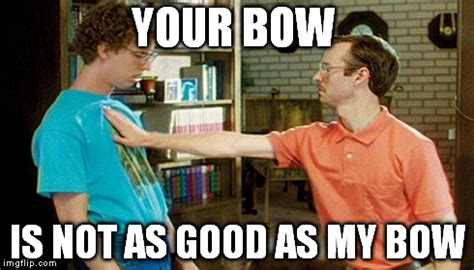 Bow Meme - archery hunting the memes