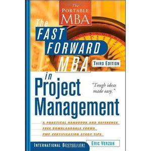 Fast Forward Mba In Project Management Ebook by The Fast Forward Mba In Project Management Free Ebooks