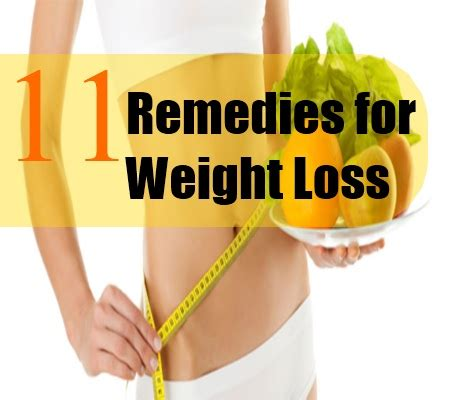 11 home remedies for weight loss treatments