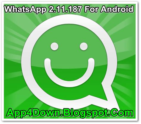 whatsapp 2 11 186 apk free whatsapp 2 11 187 for android apk free app4downloads app for downloads