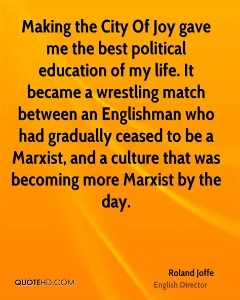 17 Best Images About My Politics On The 20s - roland joffe education quotes quotehd