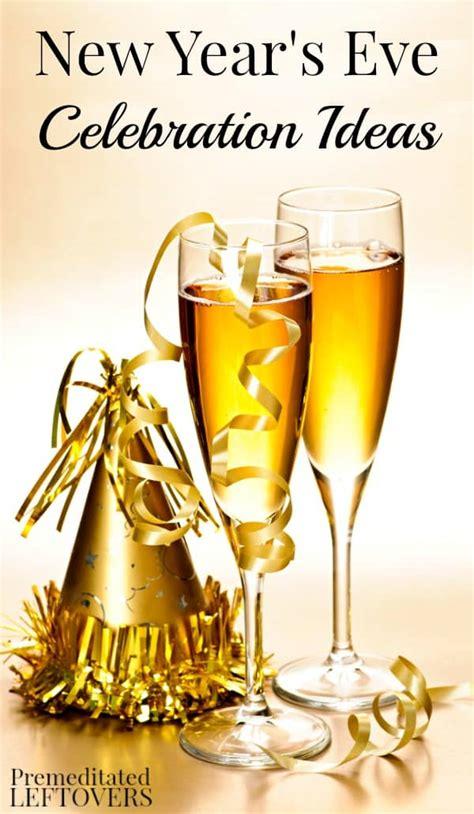new year s eve celebration ideas