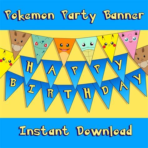 printable pokemon happy birthday banner pokemon inspired party banner instant download printable
