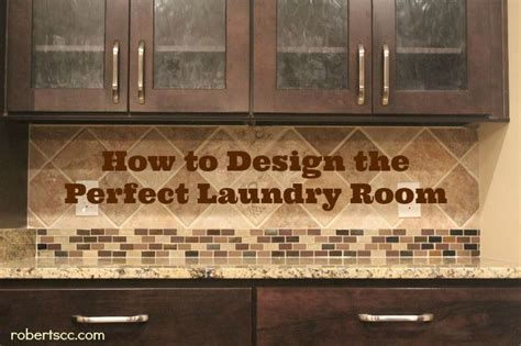 how to design a laundry room how to design the perfect laundry room michael roberts