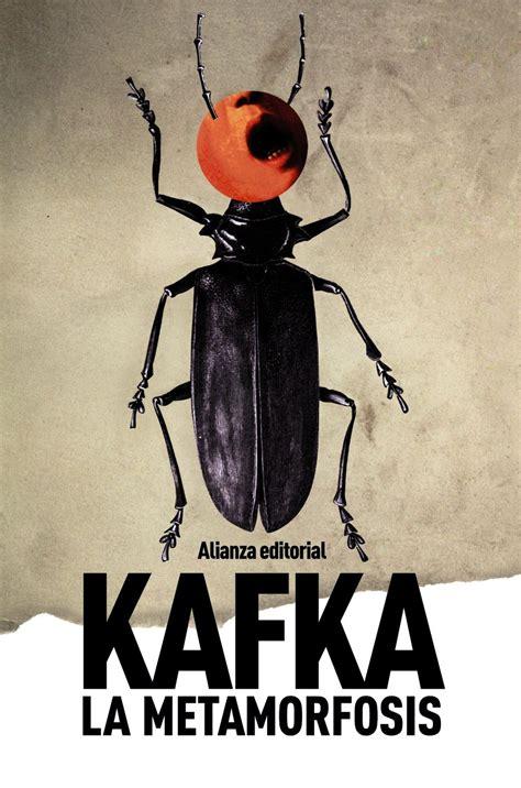 libro la metamorfosis 10 libros de franz kafka que no puedes dejar de leer
