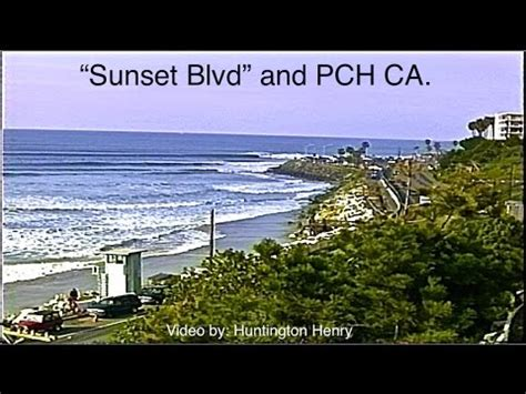 Sunset And Pch - quot sunset blvd quot and pch ca 4 7 5 feet wave faces surfing youtube