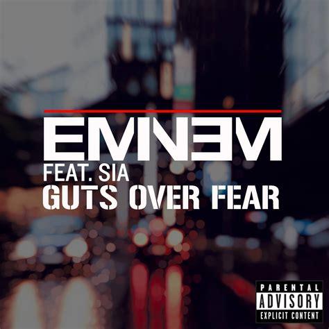 eminem ft sia eminem guts over fear feat sia hiphop n more