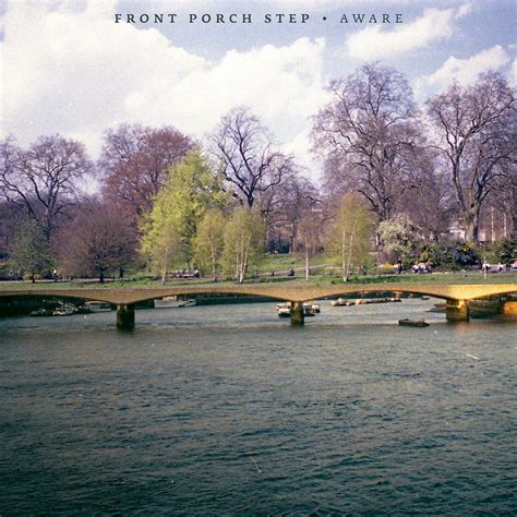 Aware Front Porch Step front porch step talks about emotional scars