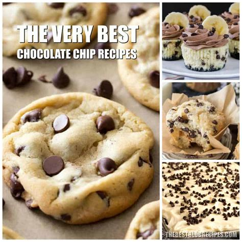 best chocolate chip recipes best chocolate chip recipes the best recipes
