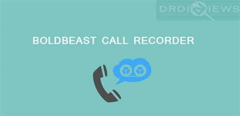 Boldbeast Call Recorder Full Version For Android | boldbeast is a unique call recorder for all android devices