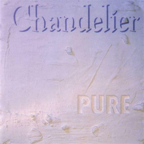 Chandelier Album Chandelier Album Cover Www Pixshark Images Galleries With A Bite