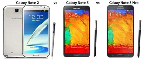 samsung mobile note 3 neo samsung galaxy note 2 vs galaxy note 3 vs galaxy note 3