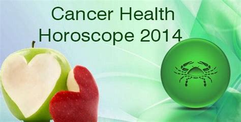 cancer health horoscope 2014