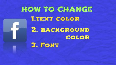 change facebook themes background how to change facebook text color background color font